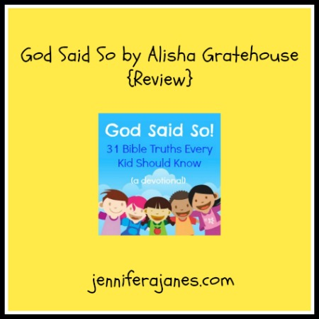 God Said So by Alisha Gratehouse {Review} - jenniferajanes.com
