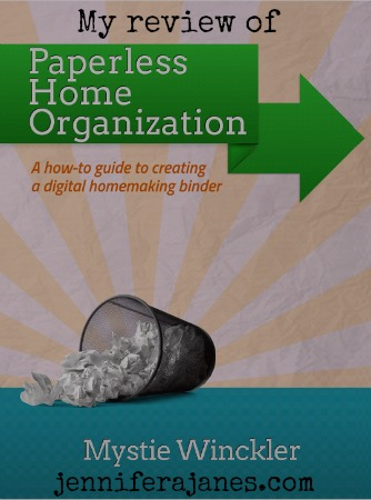 Paperless Home Organization by Mystie Winckler {Review} - jenniferajanes.com