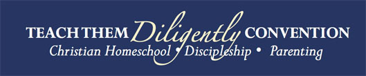 Teach Them Diligently Convention Banner