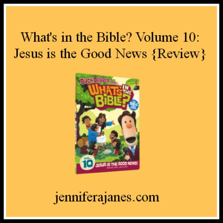 What's in the Bible? Volume 10: Jesus is the Good News