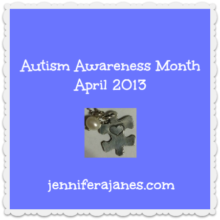 Autism Awareness Month: April 2013 - jenniferajanes.com
