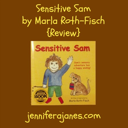 Sensitive Sam by Marla Roth-Fisch {Review} - jenniferajanes.com