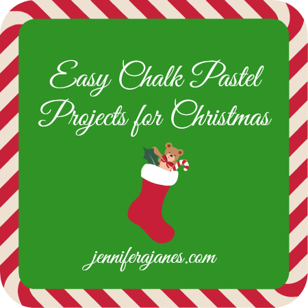 Easy Chalk Pastel Projects for Christmas - jenniferajanes.com