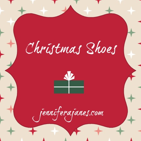 Christmas Shoes - jenniferajanes.com