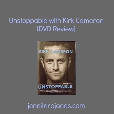 Unstoppable with Kirk Cameron {DVD Review} - jenniferajanes.com