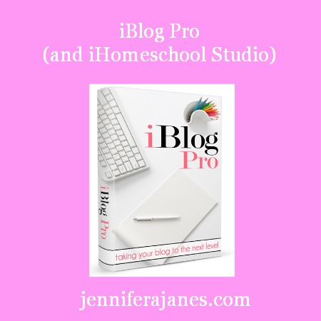 iBlog Pro (and iHomeschool Studio) - jenniferajanes.com