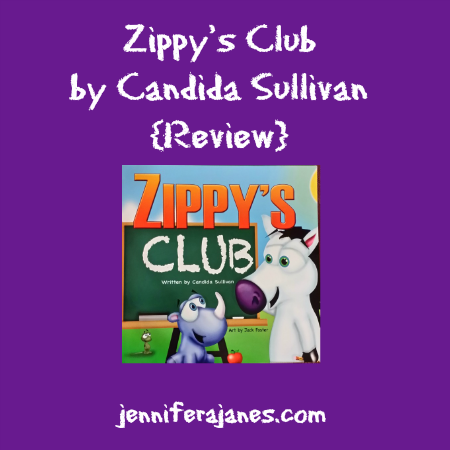 Zippy's Club by Candida Sullivan {Review} - jenniferajanes.com
