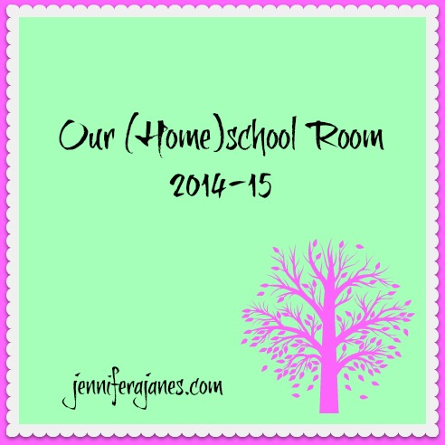 Our (Home)school Room 2014-15 - jenniferajanes.com