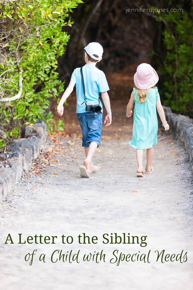A Letter to the Sibling of a Child with Special Needs - jenniferajanes.com