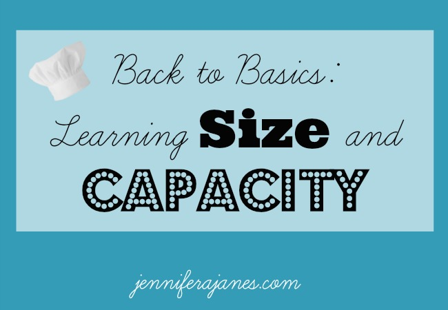 Back to Basics: Learning Size and Capacity - jenniferajanes.com