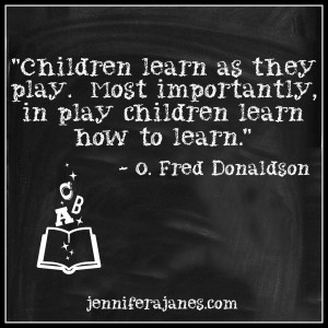 Children Learn Through Play Quotes, Quotations & Sayings 2019