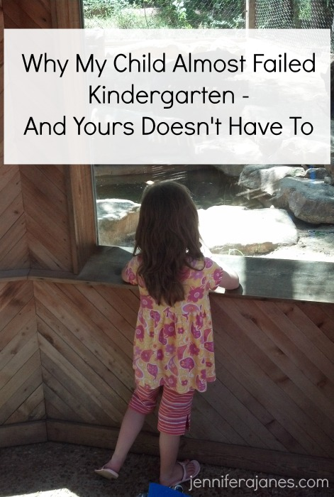 Why My Child Almost Failed Kindergarten - And Yours Doesn't Have To - jenniferajanes.com