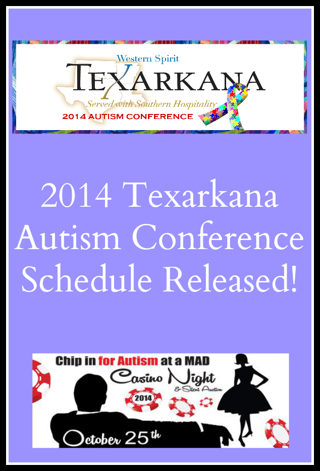 2014 Texarkana Autism Conference Schedule Released! - jenniferajanes.com