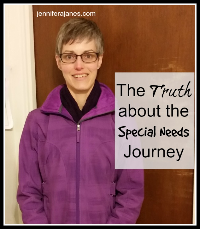 The Truth about the Special Needs Journey - jenniferajanes.com
