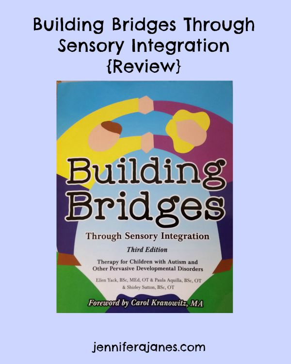 Building Bridges Through Sensory Integration {Review} - jenniferajanes.com