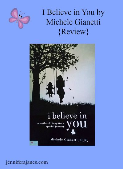 Review of I Believe in You by Michele Gianetti, a beautiful story of a mother and daughter and their journey with Sensory Processing Disorder and dyspraxia.