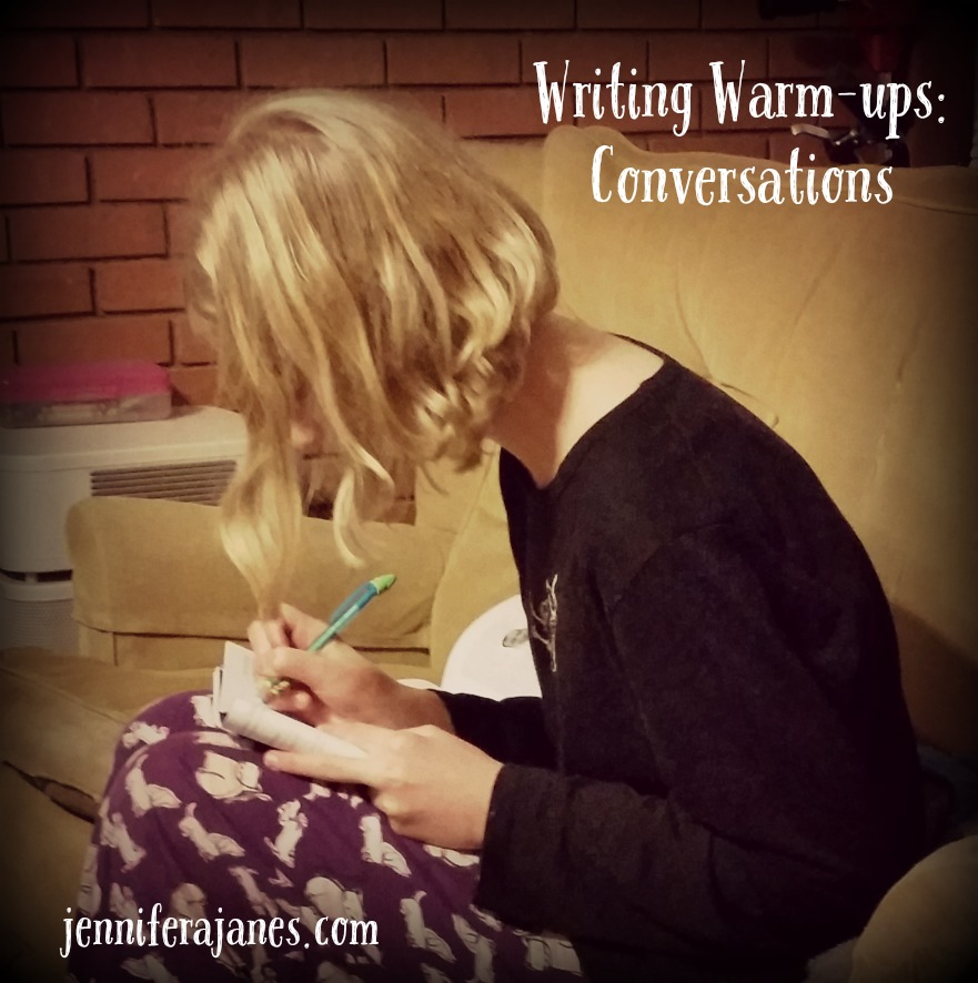 Conversation has become one of the most important writing warm-ups in our homeschool.