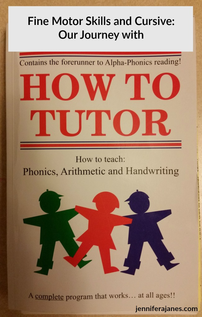 How to Tutor by Samuel Blumenfeld helped me teach my child with fine motor skill delays how to write in cursive - with no tears!