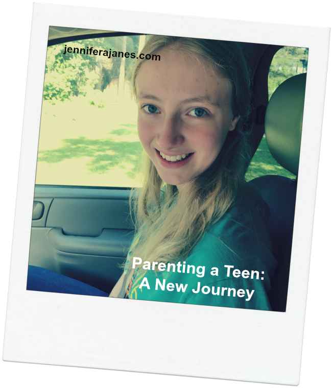 Parenting a Teen A New Journey - jenniferajanes.com